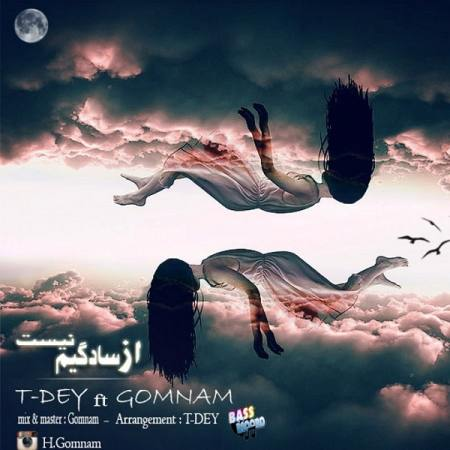 T-Day Ft. Gomnam - Az Sadegim Nist