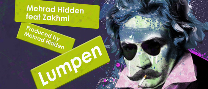 Mehrad-Hidden-Lumpen-Coming--Soon