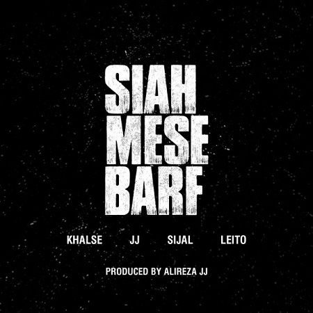 khalse-ft-alireza-jj-ft-behzad-leito-ft-sijal-siah-mese-barf