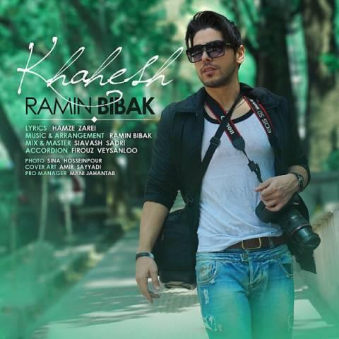 Ramin Bibak Khahesh متن موزیک خواهش از رامین بی باک