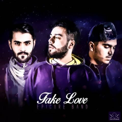 epicure band fake love متن دانلود موسیقی فیک لاو از اپیکور